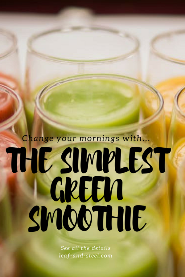 This Simple, Ultimate Green Smoothie Has Changed My Mornings!