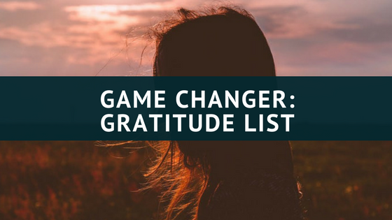 Game Changer: Gratitude List