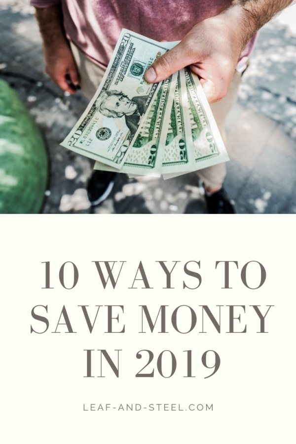 10 Ways to Save Money in 2019