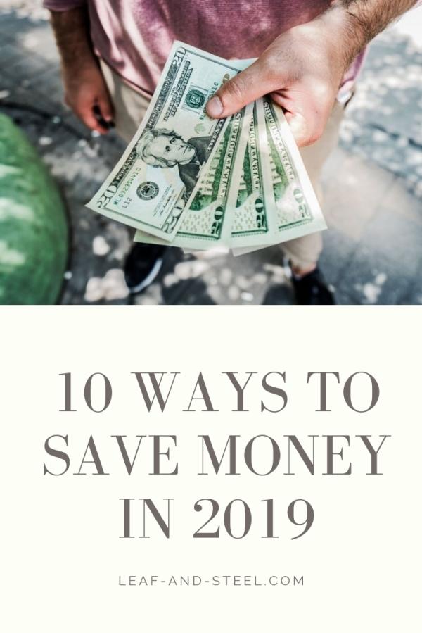 10 Ways to Save Money in2019